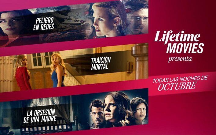 Lifetime te acompaña todas las noches de lunas de octubre con imperdibles y atrapantes historias en lifetime movies